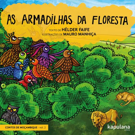 as armadilhas da floresta