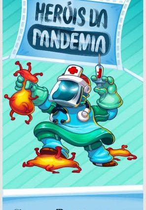 Heróis da Pandemia